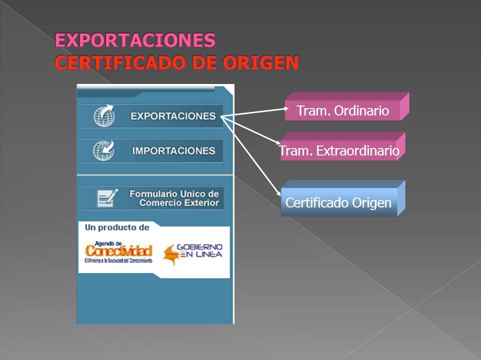 Certificado Origen Tram. Extraordinario Tram. Ordinario