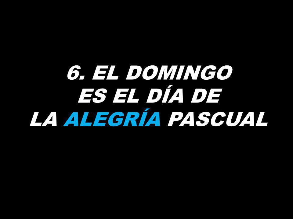 5. EL DOMINGO ES EL DÍA DE ALIMENTAR LA MISIÓN