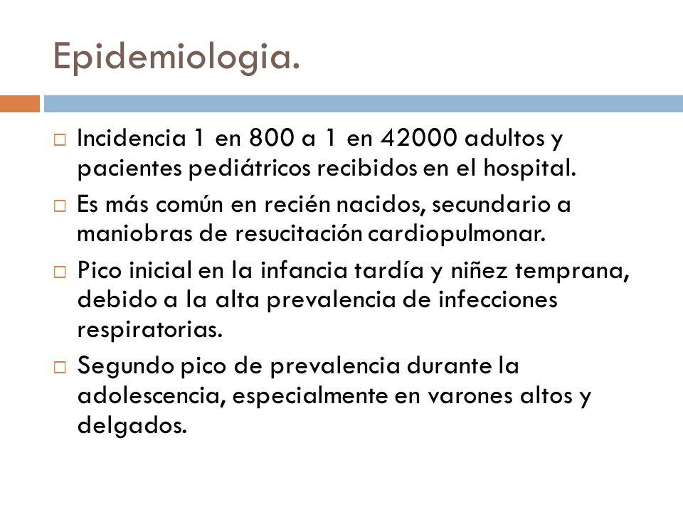 Epidemiologia. Incidencia 1 en 800 a 1 en 42000 adultos y pacientes pediátricos recibidos en el hospital. Es más común en recién nacidos, secundario a