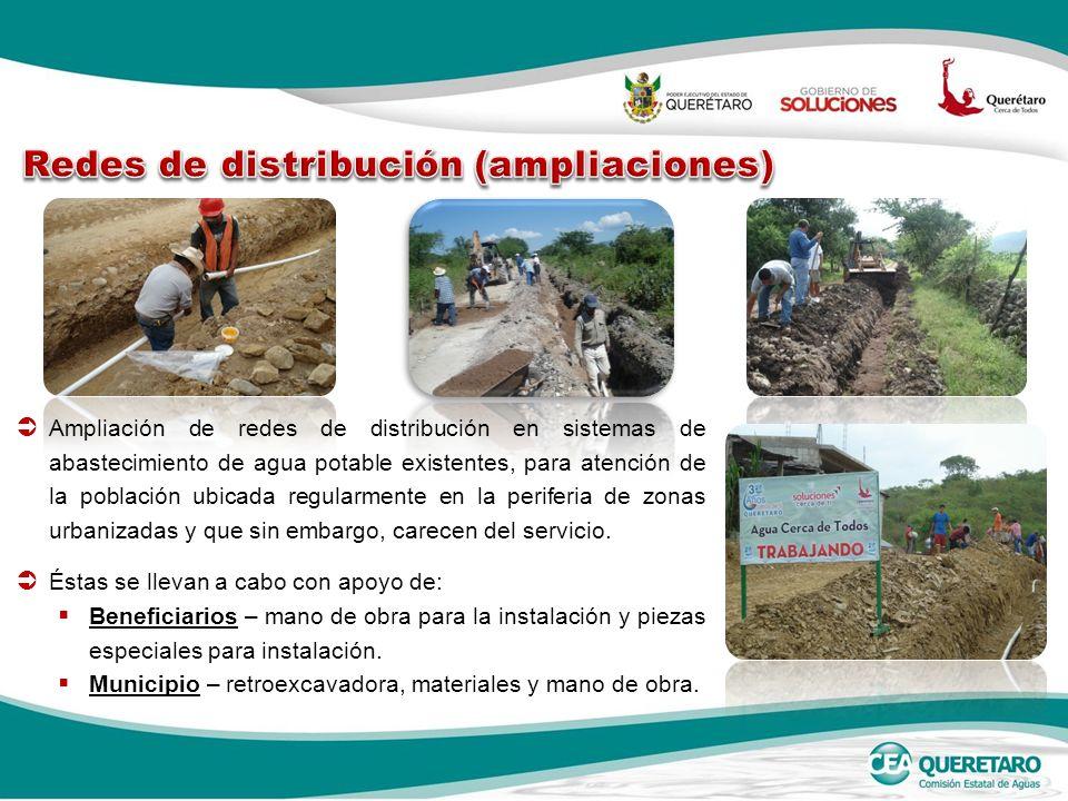 Ampliación de redes de distribución en sistemas de abastecimiento de agua potable existentes, para atención de la población ubicada regularmente en la