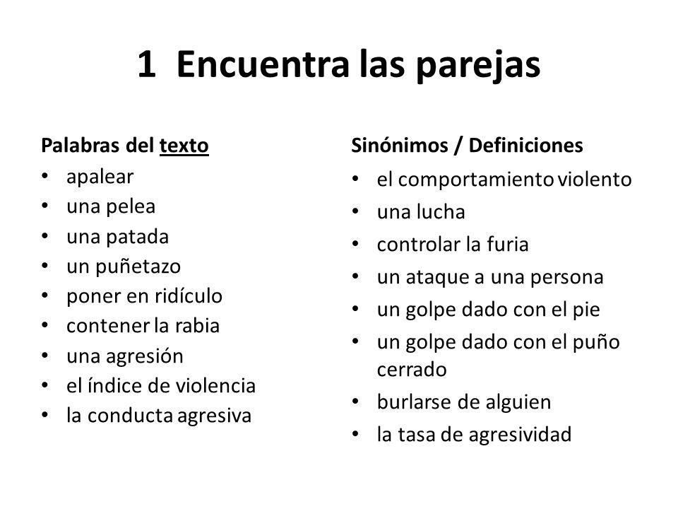 La violencia en los colegios La pérdida de respeto, la carencia afectiva o el fracaso escolar son factores que llevan a conductas agresivas dentro de la escuela.