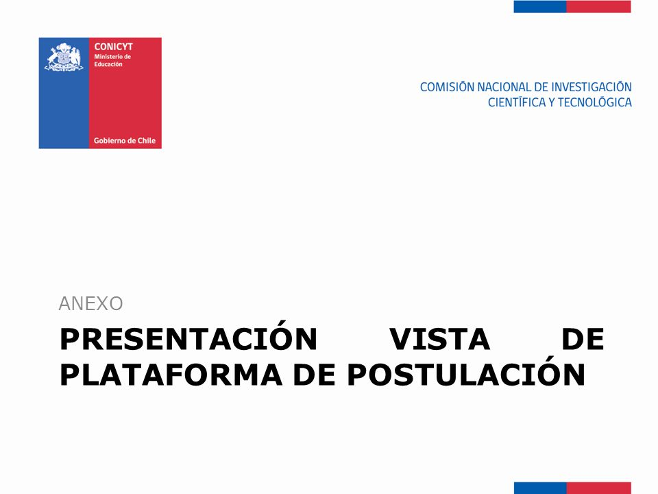 PRESENTACIÓN VISTA DE PLATAFORMA DE POSTULACIÓN ANEXO