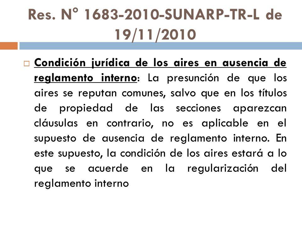 Res. N° 1683-2010-SUNARP-TR-L de 19/11/2010 Condición jurídica de los aires en ausencia de reglamento interno: La presunción de que los aires se reput