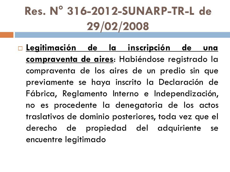 Res. N° 316-2012-SUNARP-TR-L de 29/02/2008 Legitimación de la inscripción de una compraventa de aires: Habiéndose registrado la compraventa de los air