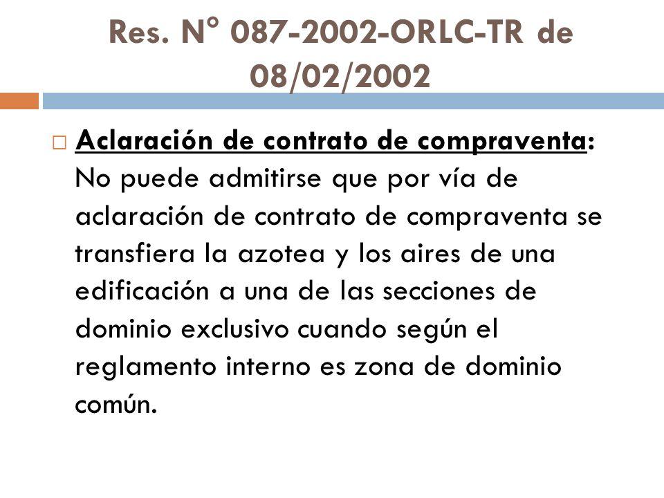 Res. N° 087-2002-ORLC-TR de 08/02/2002 Aclaración de contrato de compraventa: No puede admitirse que por vía de aclaración de contrato de compraventa