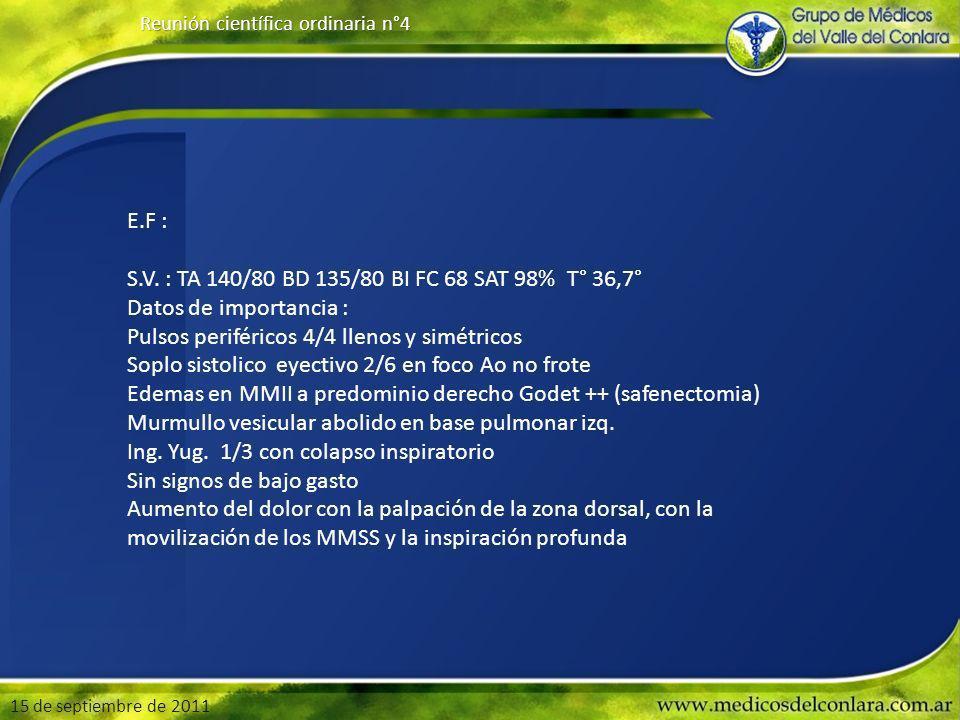 15 de septiembre de 2011 Reunión científica ordinaria n°4 E.F : S.V.