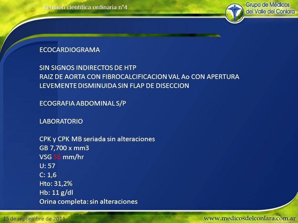 15 de septiembre de 2011 Reunión científica ordinaria n°4 MUCHAS GRACIAS POR SU ATENCION