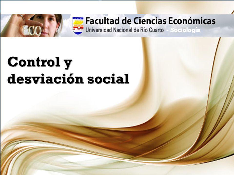 Control y desviación social - Sociología