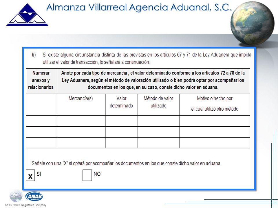 An ISO 9001 Registered Company Almanza Villarreal Agencia Aduanal, S.C. X