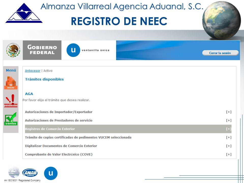 An ISO 9001 Registered Company Almanza Villarreal Agencia Aduanal, S.C. REGISTRO DE NEEC