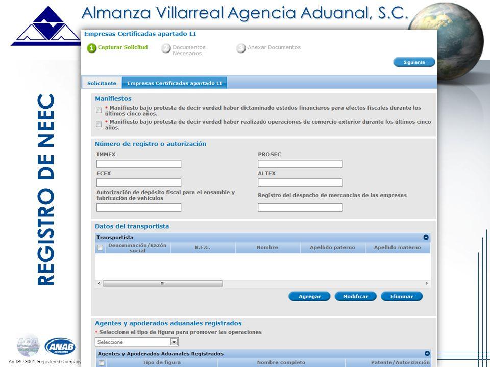 An ISO 9001 Registered Company REGISTRO DE NEEC Almanza Villarreal Agencia Aduanal, S.C.