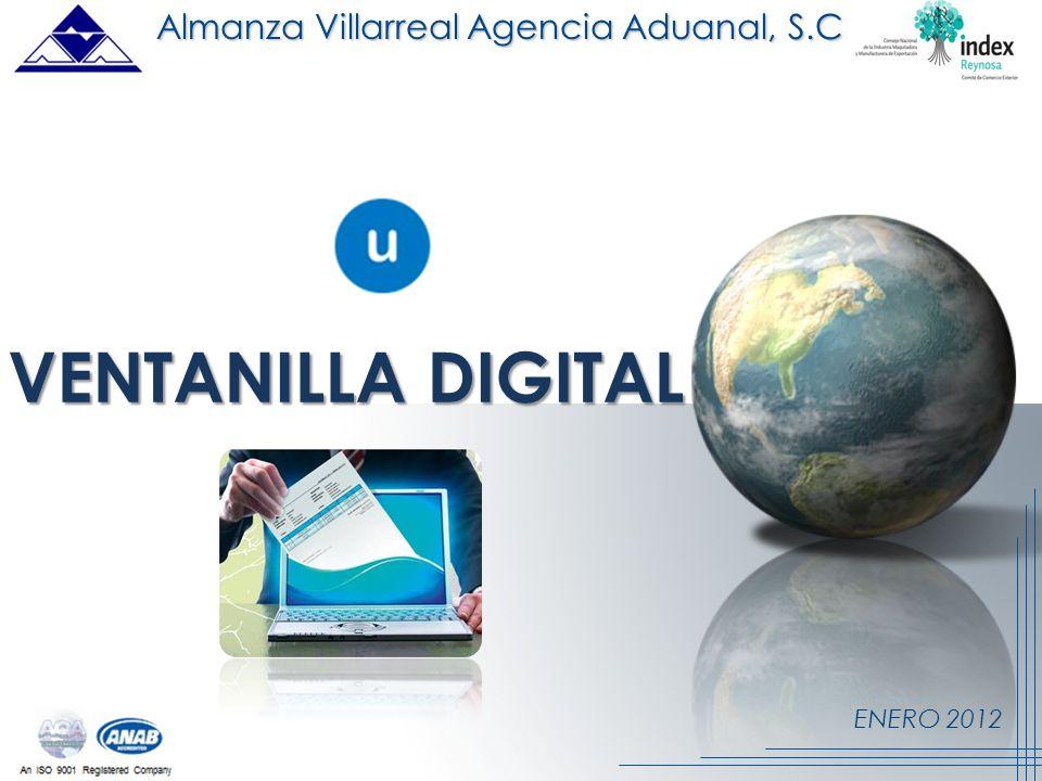 ENERO 2012 VENTANILLA DIGITAL Almanza Villarreal Agencia Aduanal, S.C.