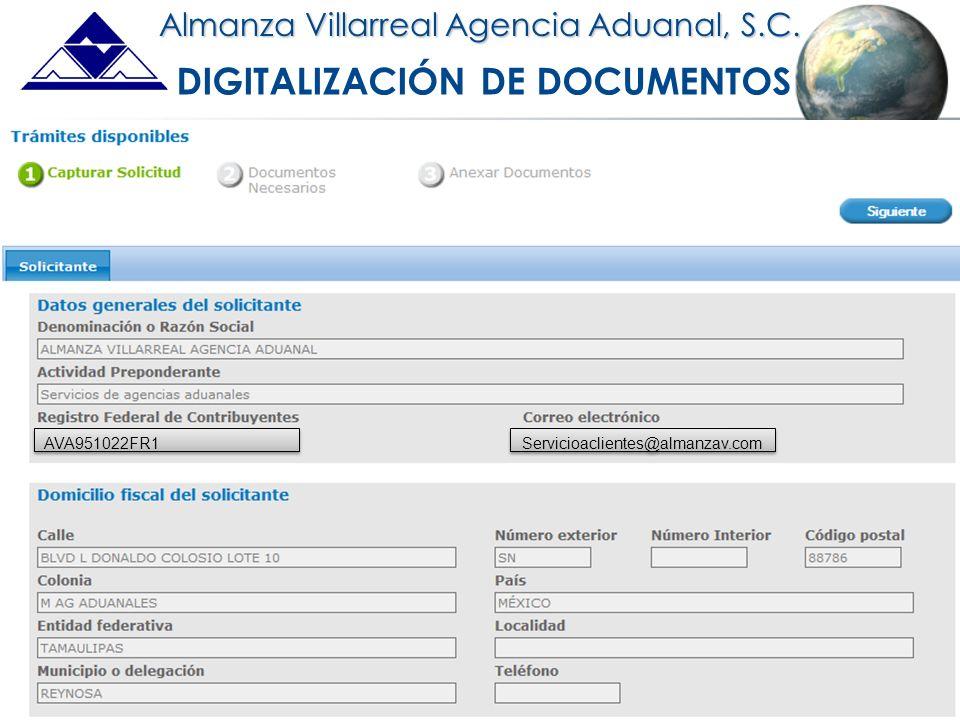 An ISO 9001 Registered Company Almanza Villarreal Agencia Aduanal, S.C. DIGITALIZACIÓN DE DOCUMENTOS Servicioaclientes@almanzav.com AVA951022FR1