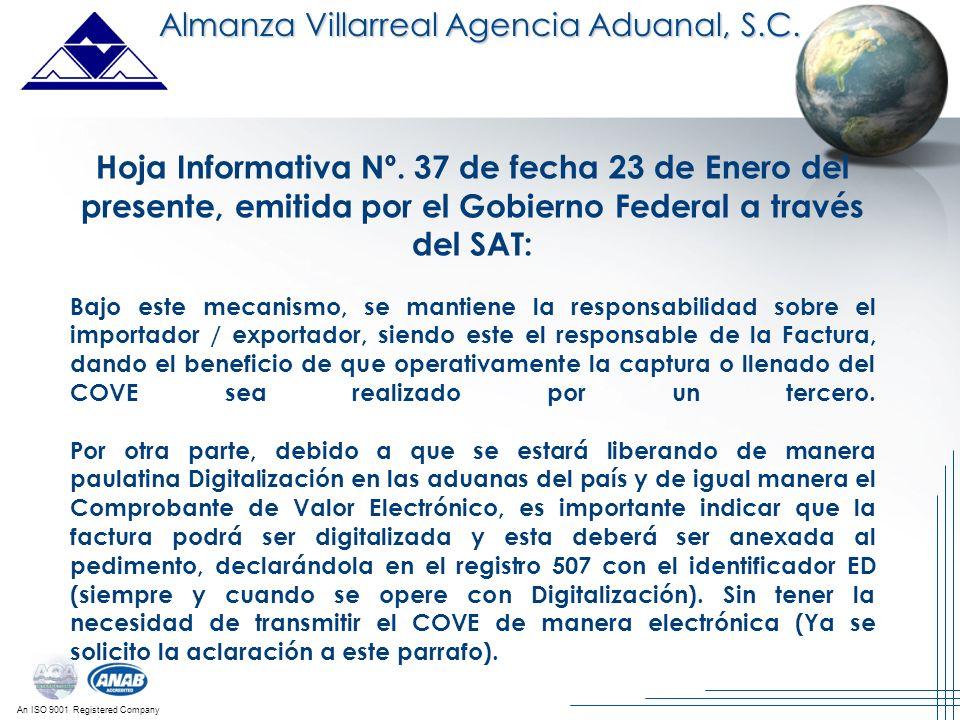 An ISO 9001 Registered Company Almanza Villarreal Agencia Aduanal, S.C. Hoja Informativa Nº. 37 de fecha 23 de Enero del presente, emitida por el Gobi