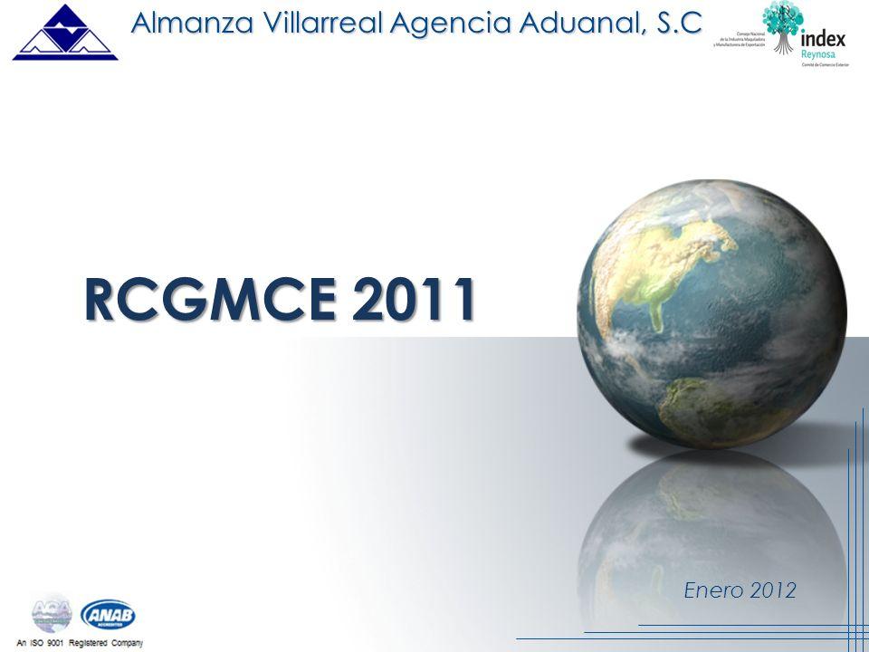 Enero 2012 RCGMCE 2011 Almanza Villarreal Agencia Aduanal, S.C.