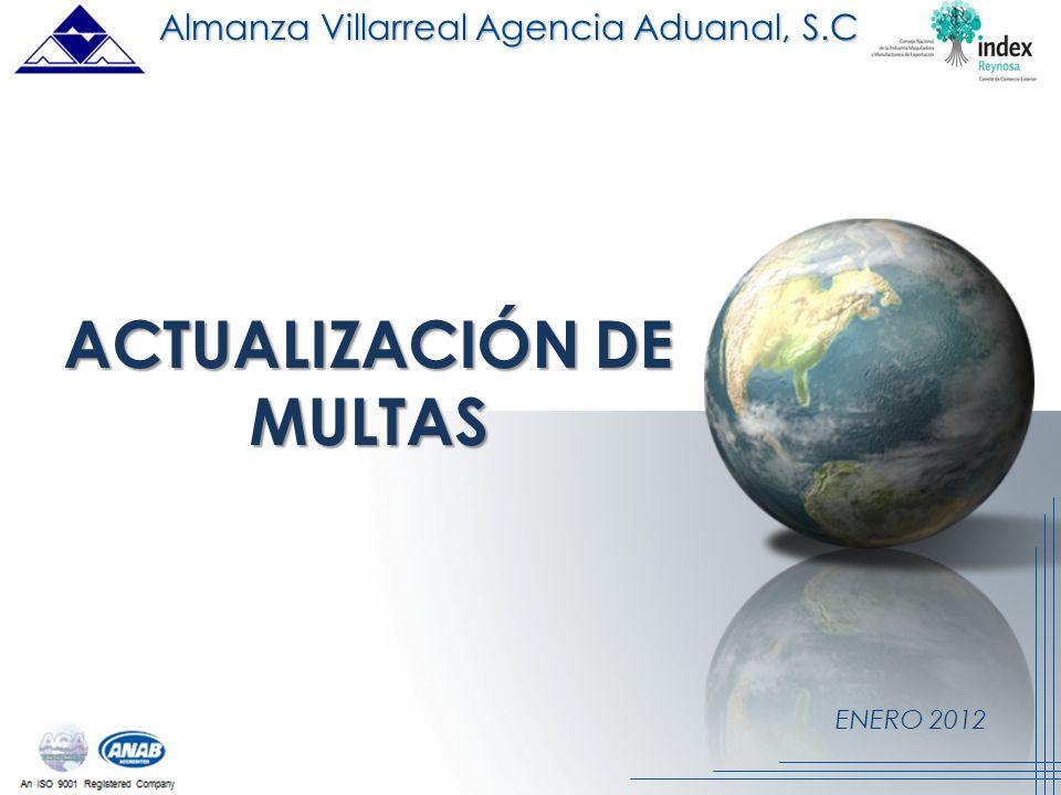 ENERO 2012 ACTUALIZACIÓN DE MULTAS Almanza Villarreal Agencia Aduanal, S.C.