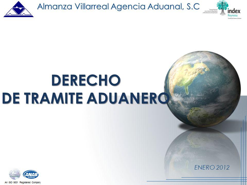 ENERO 2012 DERECHO DE TRAMITE ADUANERO Almanza Villarreal Agencia Aduanal, S.C.