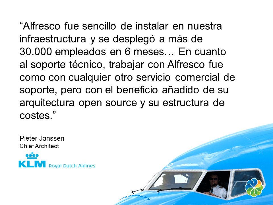Alfresco fue sencillo de instalar en nuestra infraestructura y se desplegó a más de 30.000 empleados en 6 meses… En cuanto al soporte técnico, trabaja