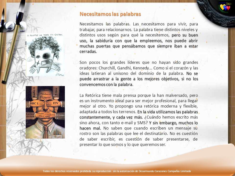 Todos los derechos reservados prohibida su reproducción sin la autorización de Desarmando Corazones Compañía Limitada Formas de interpretar la palbra