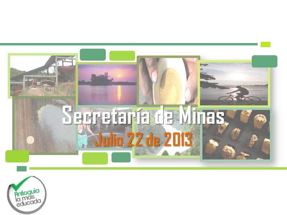 Secretaría de Minas Julio 22 de 2013