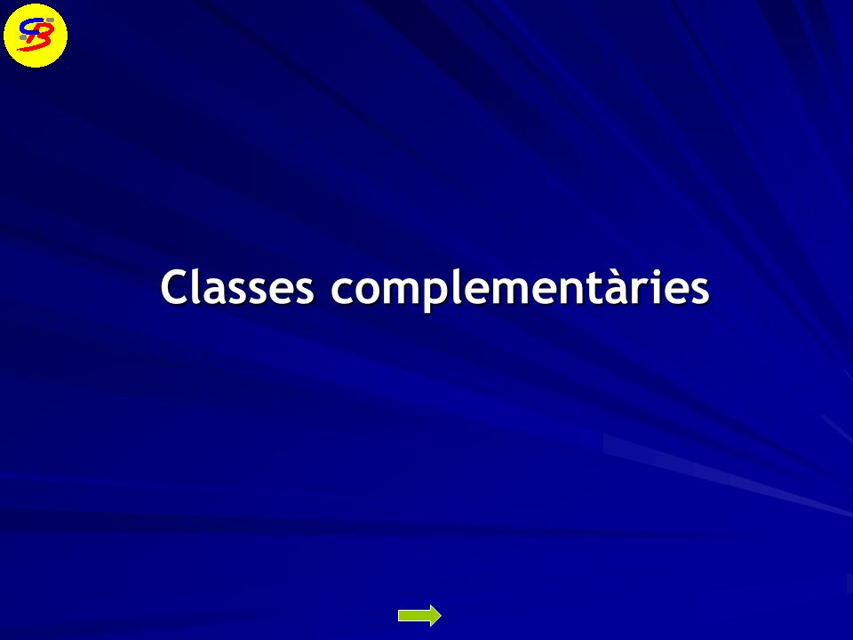 Classes complementàries