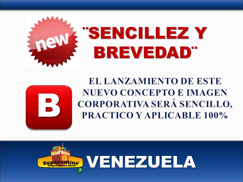 VENEZUELA B ¨SENCILLEZ Y BREVEDAD¨