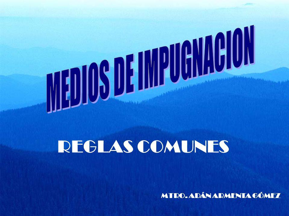 REGLAS COMUNES MTRO. ADÁN ARMENTA GÓMEZ