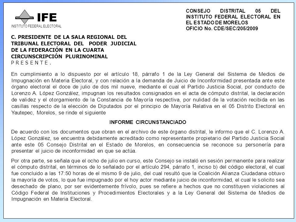 C. PRESIDENTE DE LA SALA REGIONAL DEL TRIBUNAL ELECTORAL DEL PODER JUDICIAL DE LA FEDERACIÓN EN LA CUARTA CIRCUNSCRIPCIÓN PLURINOMINAL P R E S E N T E