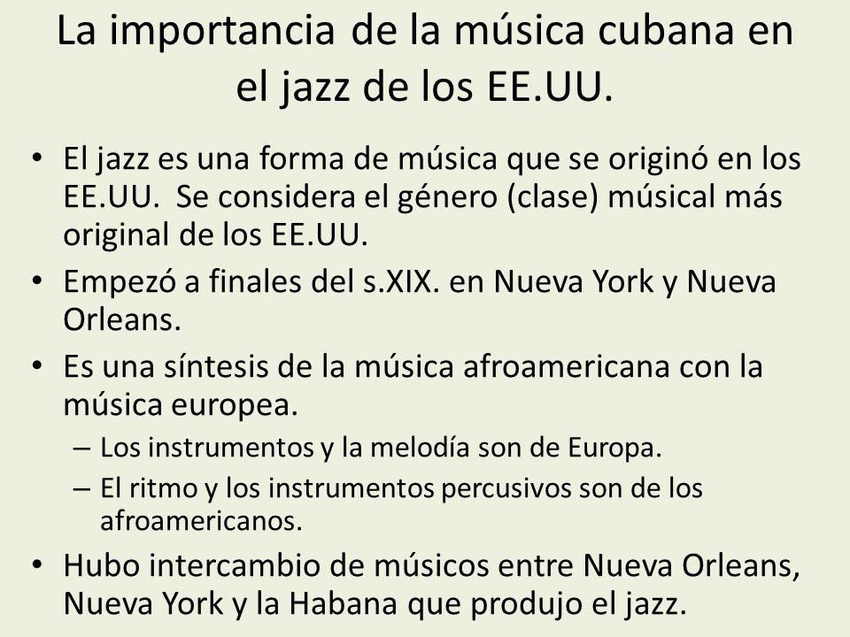 La importancia de la música cubana en el jazz de los EE.UU.
