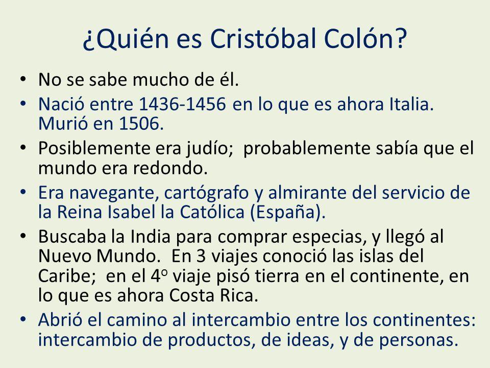 ¿Quién es Cristóbal Colón.No se sabe mucho de él.