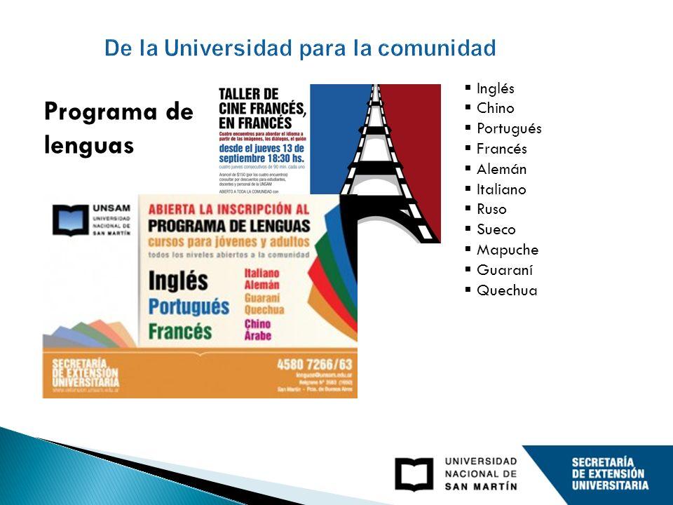 Programa de lenguas Inglés Chino Portugués Francés Alemán Italiano Ruso Sueco Mapuche Guaraní Quechua