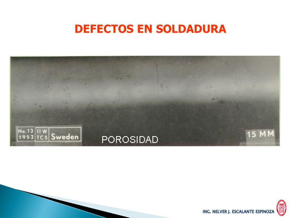 DEFECTOS EN SOLDADURA INTERPRETACION EN RADIOGRAFIAS DEFECTOS EN SOLDADURA INTERPRETACION EN RADIOGRAFIAS