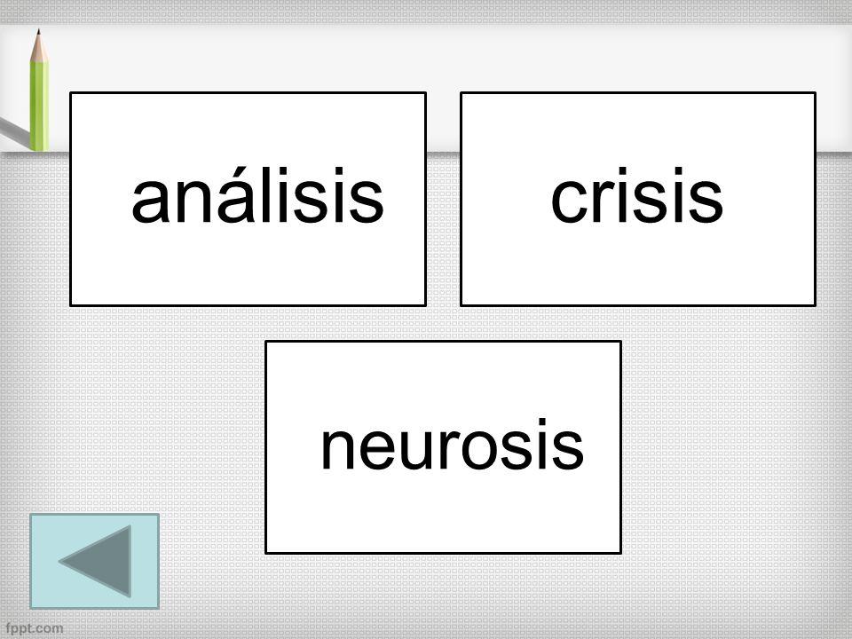 análisiscrisis neurosis