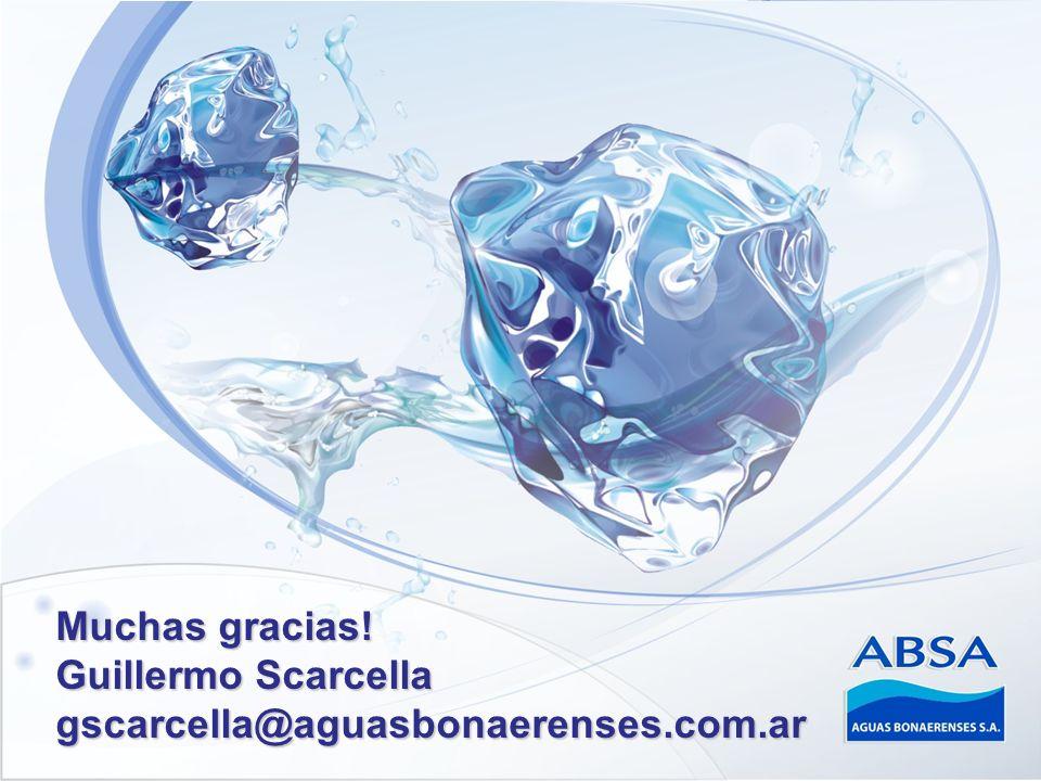 Muchas gracias! Guillermo Scarcella gscarcella@aguasbonaerenses.com.ar