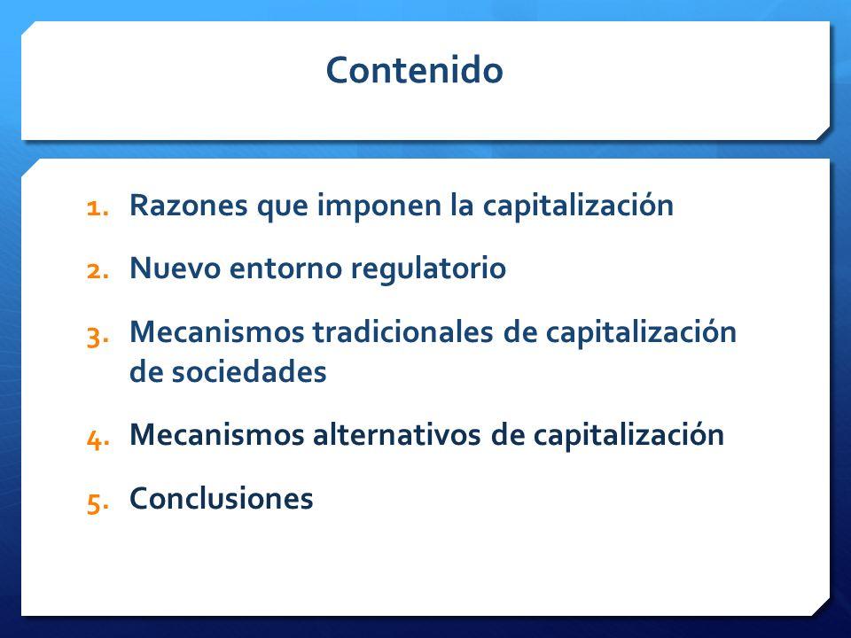 Contenido 1.Razones que imponen la capitalización 2.