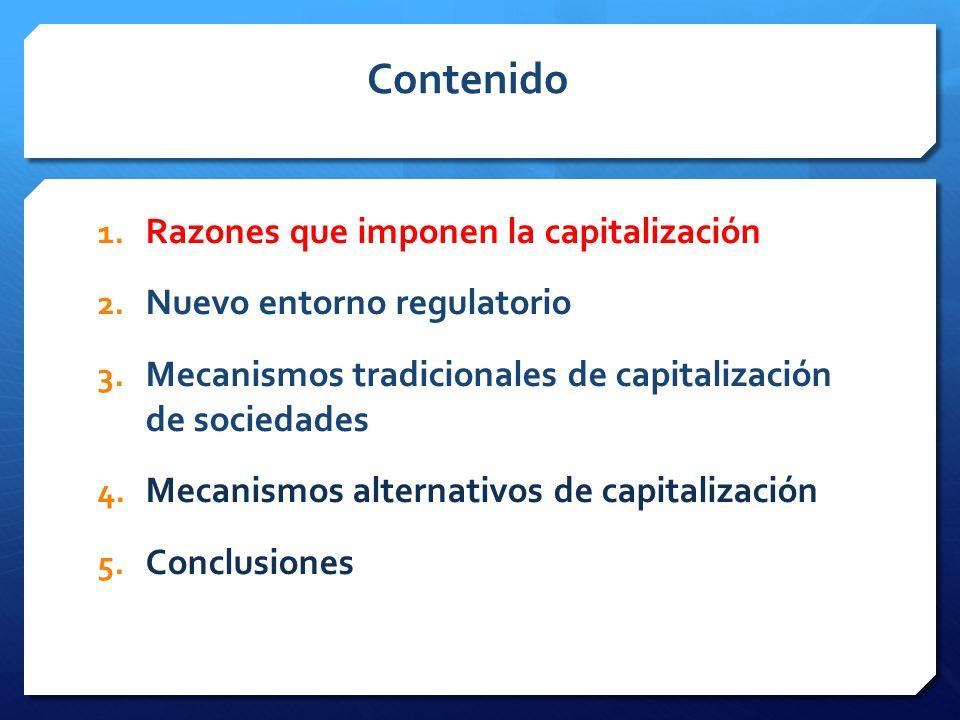 Otros mecanismos de capitalización Emisión de Bonos Contingentes Convertibles Europa: Canje de Acciones Preferentes por Bonos Contingentes Convertibles (CoCos) CoCos: Instrumentos obligatoriamente convertibles a capital ordinario cuando el monto de capital de la entidad está por debajo de un nivel establecido