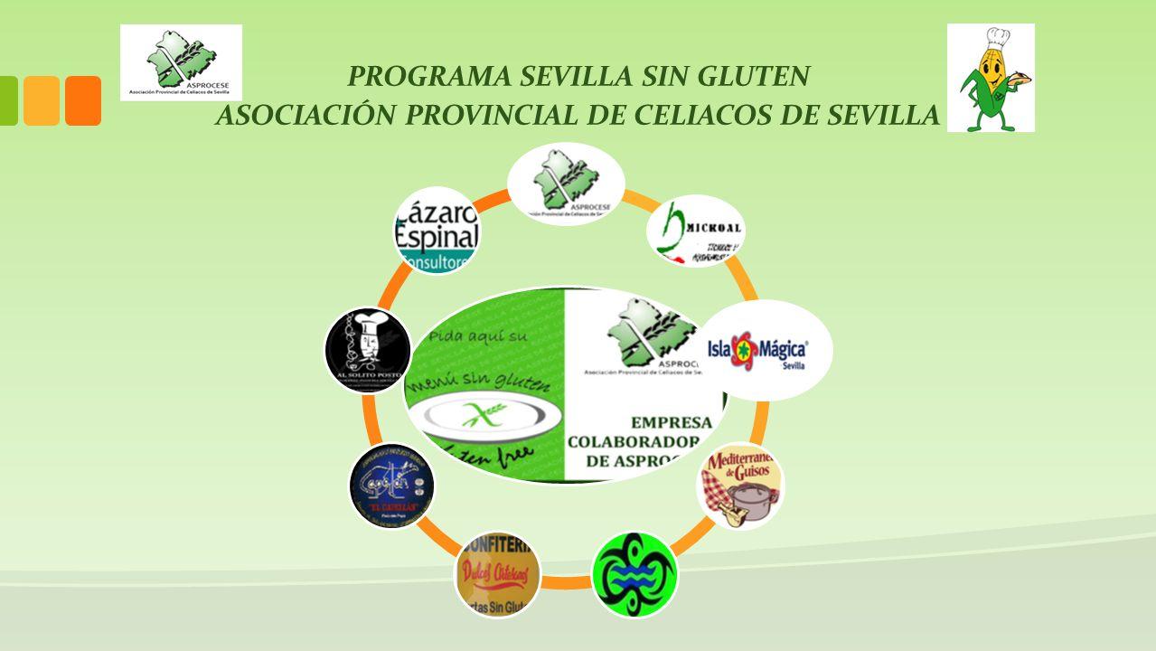 PROGRAMA SEVILLA SIN GLUTEN ASOCIACIÓN PROVINCIAL DE CELIACOS DE SEVILLA