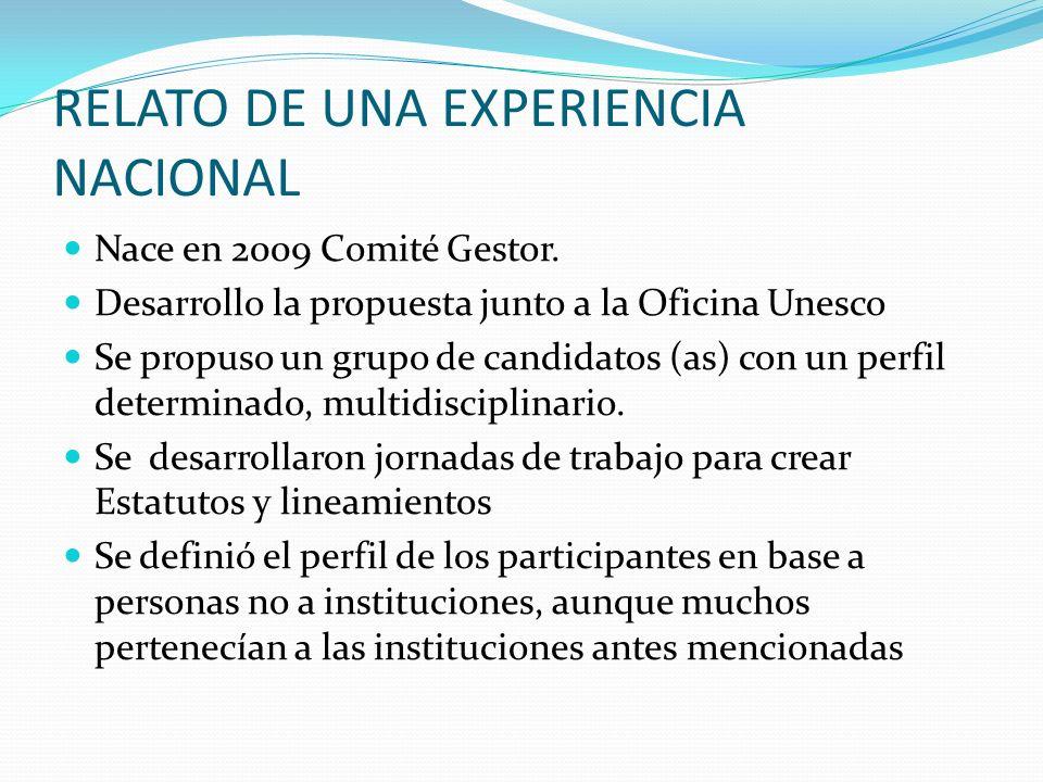 RELATO DE UNA EXPERIENCIA NACIONAL Nace en 2009 Comité Gestor.
