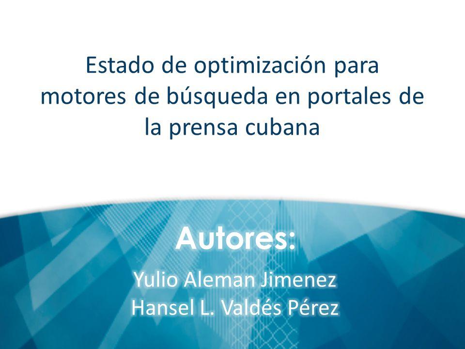 Estado de optimización para motores de búsqueda en portales de la prensa cubana