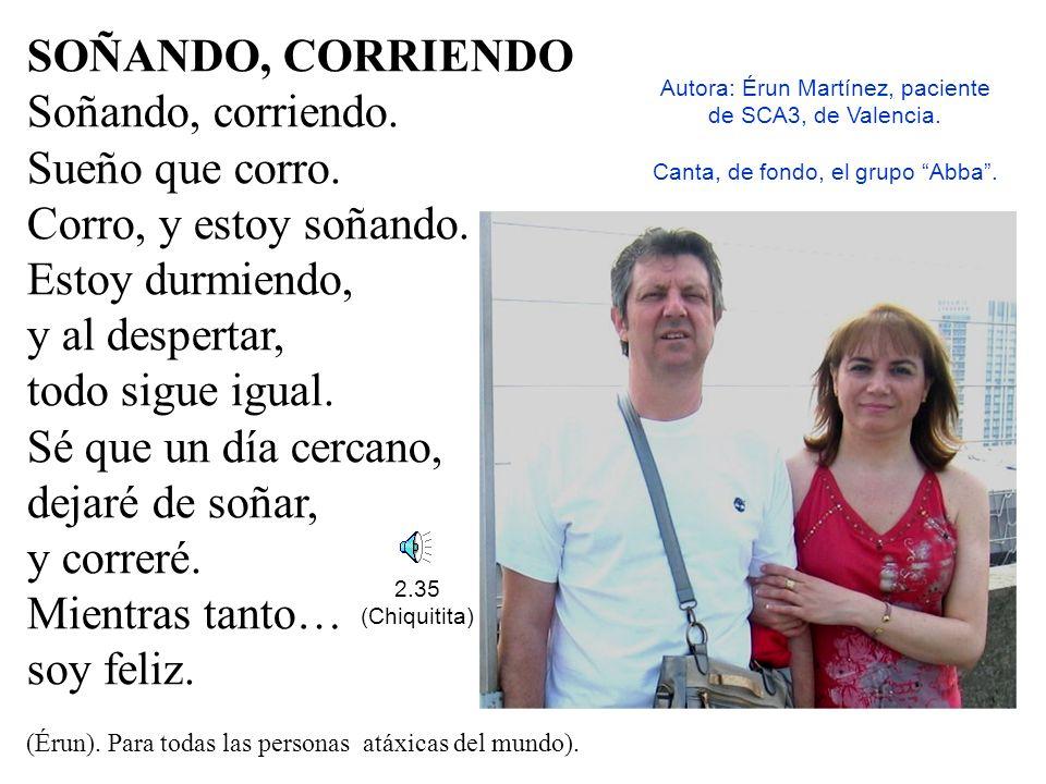 3:03 (Desi). Autoría e interpretación: Desi. Canción dedicada a Carlos Alberola, paciente de Ataxia de Friedreich, de Alcira (Valencia). Título: Carlo