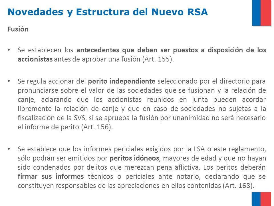 Novedades y Estructura del Nuevo RSA Fusión Se establecen los antecedentes que deben ser puestos a disposición de los accionistas antes de aprobar una fusión (Art.