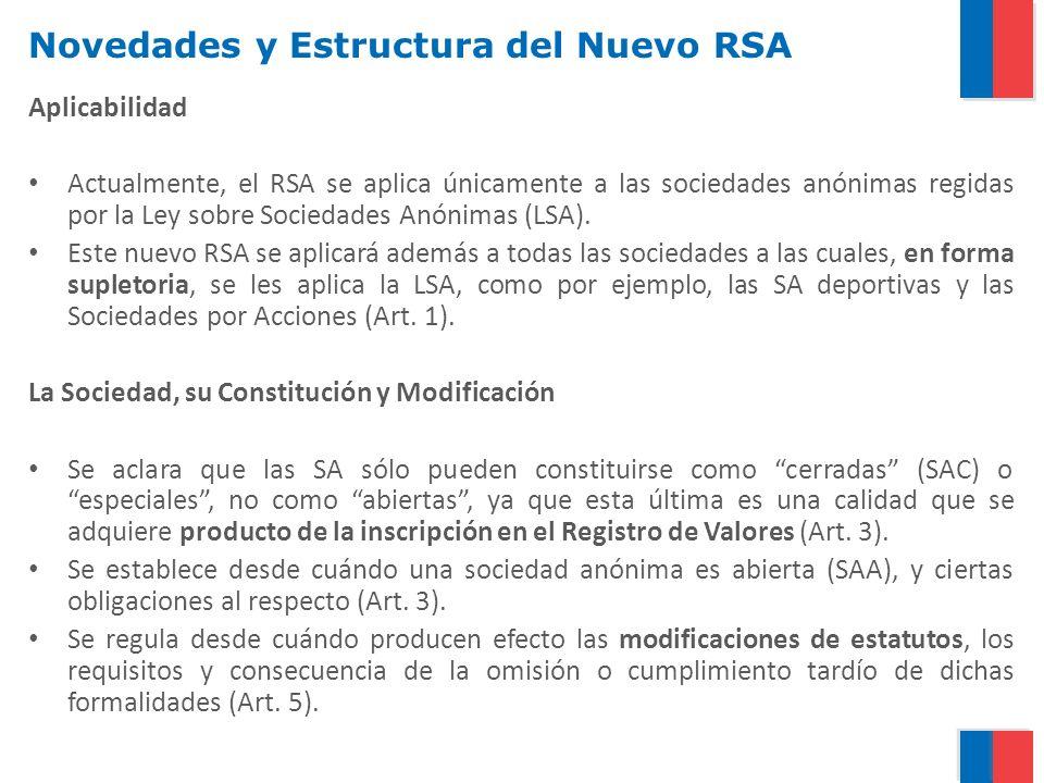 Novedades y Estructura del Nuevo RSA Aplicabilidad Actualmente, el RSA se aplica únicamente a las sociedades anónimas regidas por la Ley sobre Sociedades Anónimas (LSA).