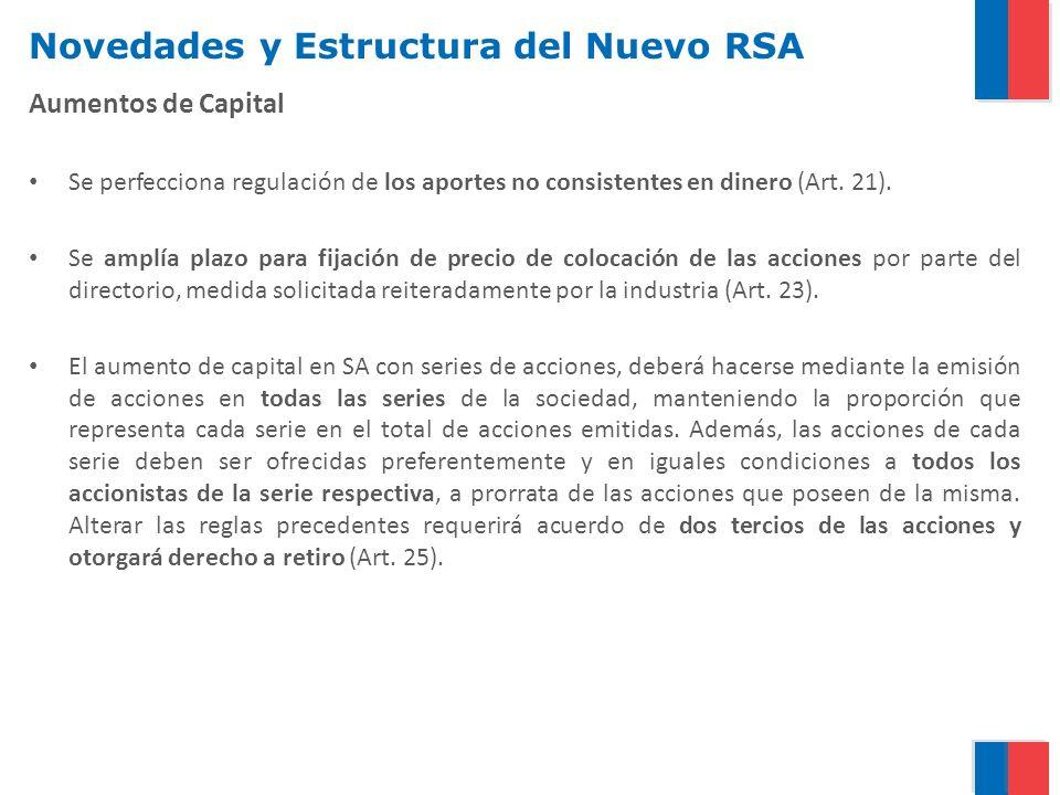 Novedades y Estructura del Nuevo RSA Aumentos de Capital Se perfecciona regulación de los aportes no consistentes en dinero (Art.