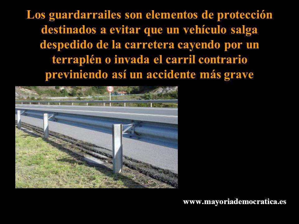 Los guardarrailes son elementos de protección destinados a evitar que un vehículo salga despedido de la carretera cayendo por un terraplén o invada el
