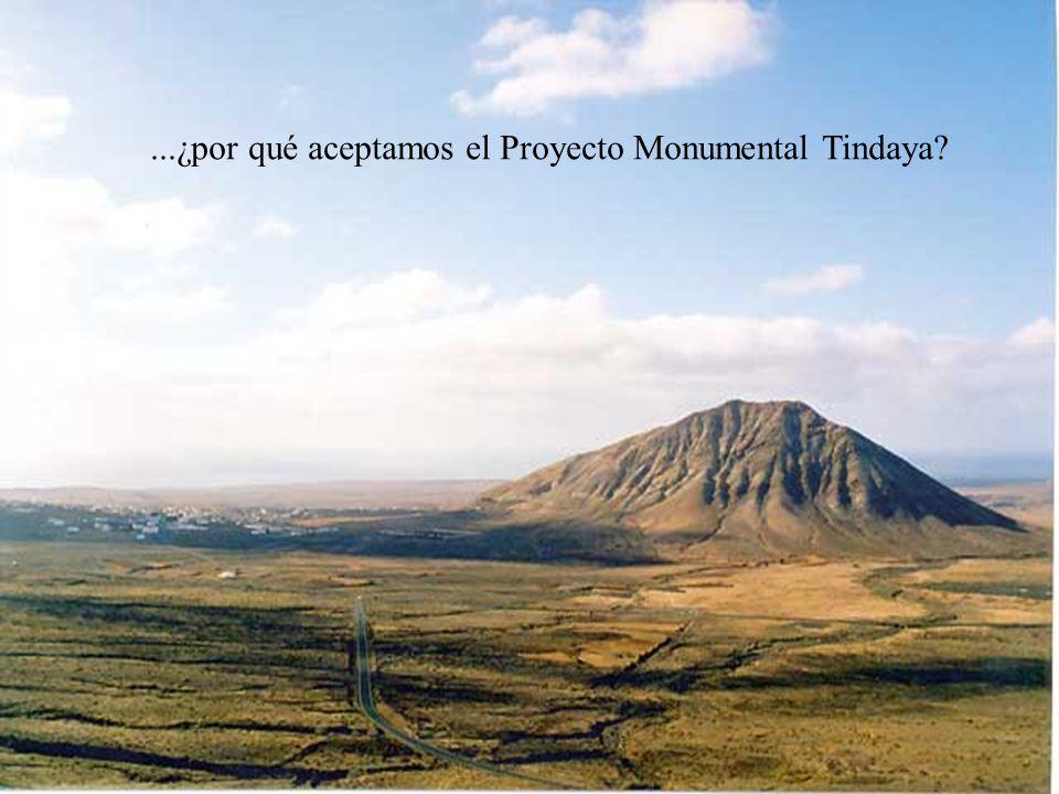 ...¿por qué aceptamos el Proyecto Monumental Tindaya?
