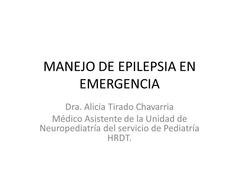 MANEJO DE EPILEPSIA EN EMERGENCIA Dra.
