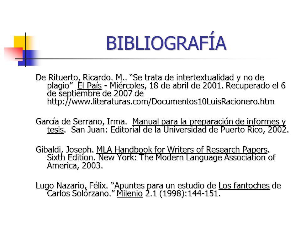 BIBLIOGRAFÍA De Rituerto, Ricardo. M.. Se trata de intertextualidad y no de plagio El País - Miércoles, 18 de abril de 2001. Recuperado el 6 de septie