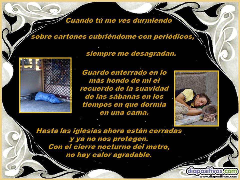 sonialilianafio@yahoo.com.ar sobre cartones cubriéndome con periódicos, Hasta las iglesias ahora están cerradas y ya no nos protegen.
