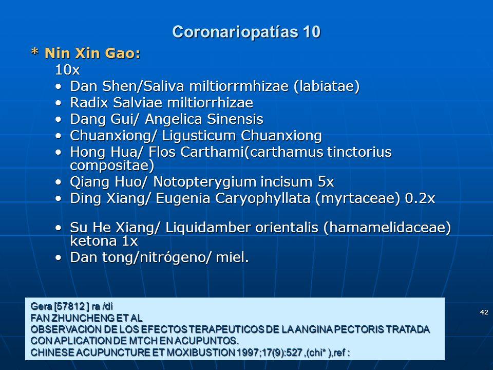 42 Coronariopatías 10 Gera [57812 ] ra /di FAN ZHUNCHENG ET AL OBSERVACION DE LOS EFECTOS TERAPEUTICOS DE LA ANGINA PECTORIS TRATADA CON APLICATION DE