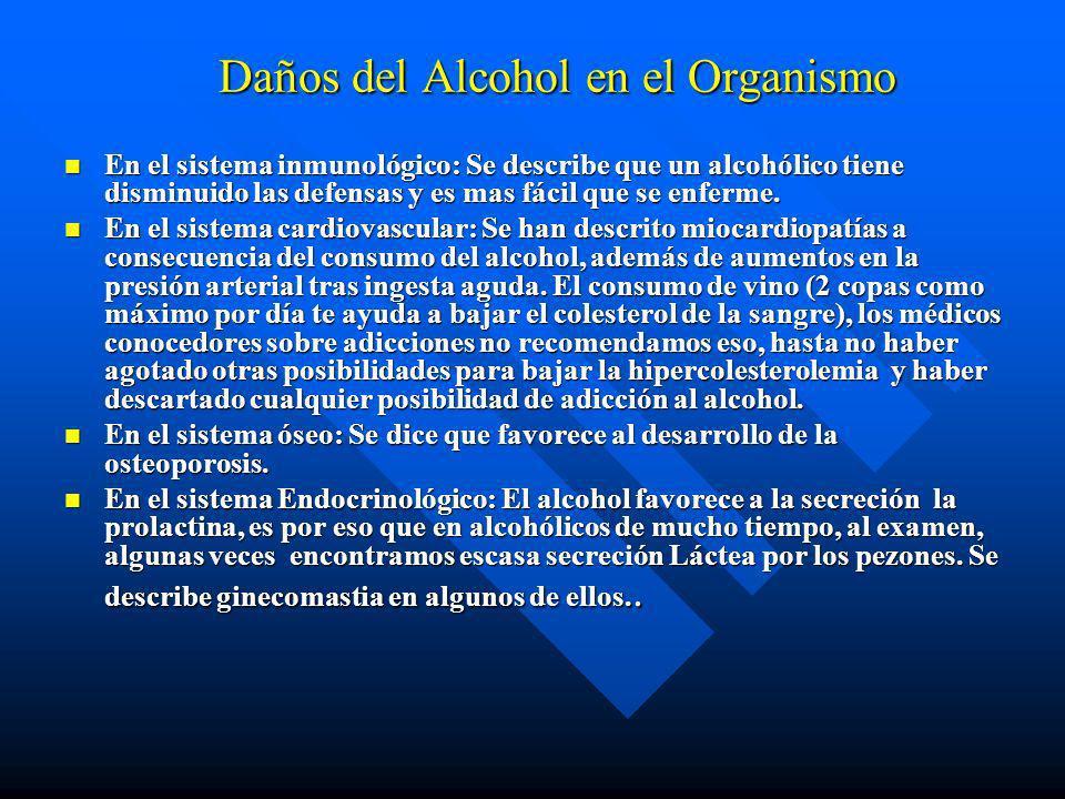 n El alcohol en cantidades tóxicas, tiene diferentes efectos dentro del organismo, la mayoría de ellos negativos, pues lo único positivo es que contri
